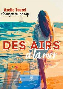 Des Airs A La Mer - Changement De Cap