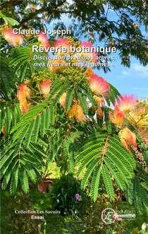 Reverie Botanique