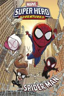 Marvel Super Hero Adventures ; Spider-man