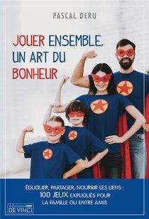 Jouer Ensemble : Un Art Du Bonheur