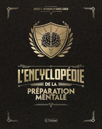 L'encyclopedie De La Preparation Mentale