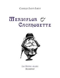 Merdiflor Et Cacahouette : Parodie Inedite
