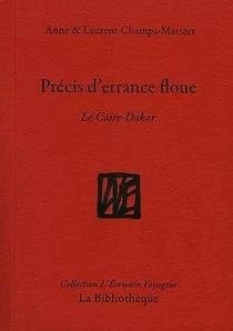 Precis D'errance Floue : Le Caire-dakar