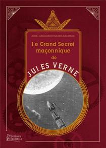 Le Grand Livre Maconnique De Jules Verne