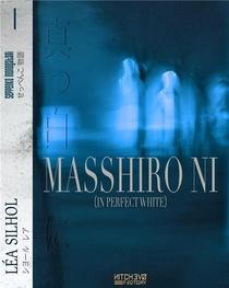 Masshiro Ni ; In Perfect White - Sextuor Japonais