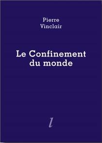 Le Confinement Du Monde