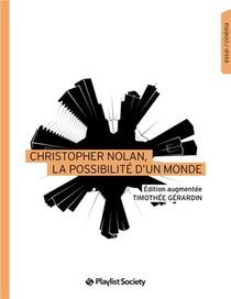 Christopher Nolan, La Possibilite D'un Monde