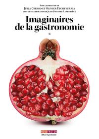 Imaginaires De La Gastronomie