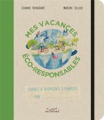 Mes Vacances Eco-responsables ; Carnet D'aventures