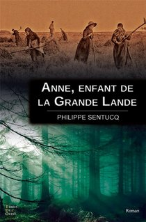Anne, Enfant De La Grande Lande