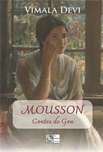 Mousson ; Contes De Goa
