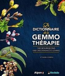 Le Dictionnaire De La Gemmotherapie