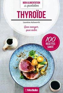 Thyroide : Mon Alimentation Du Quotidien