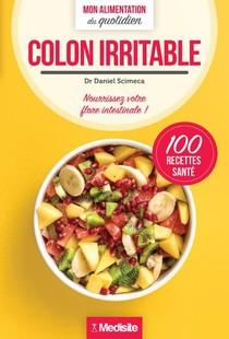 Colon Irritable : Mon Alimentation Du Quotidien