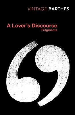 A Lover's Discourse ; Fragments