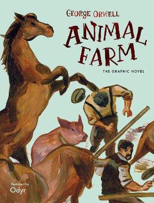 Animal Farm ; The Graphic Novel