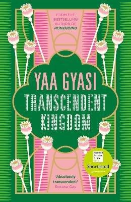 Transcendent Kingdom ; Shortlisted for the Women's Prize for Fiction 2021