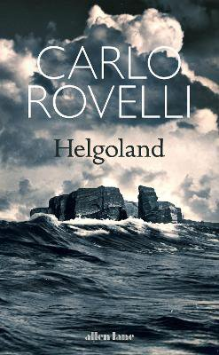 Helgoland ; The Sunday Times bestseller