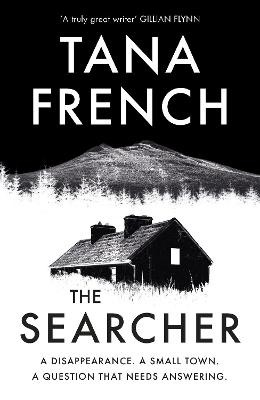 The Searcher ; The mesmerising new mystery from the Sunday Times bestselling author