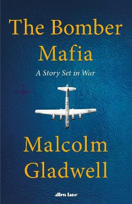 The Bomber Mafia ; A Story Set in War