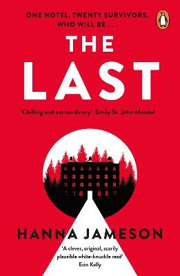 The Last ; The post-apocalyptic thriller that will keep you up all night