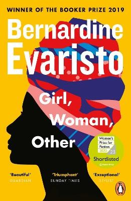 Girl, Woman, Other ; WINNER OF THE BOOKER PRIZE 2019