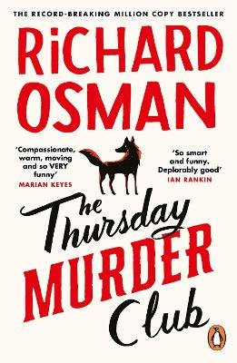 The Thursday Murder Club ; The Record-Breaking Sunday Times Number One Bestseller