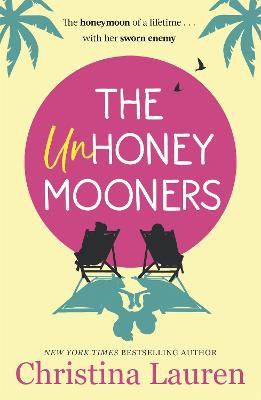 The Unhoneymooners ; TikTok made me buy it! Escape to paradise with this hilarious and feel good romantic comedy