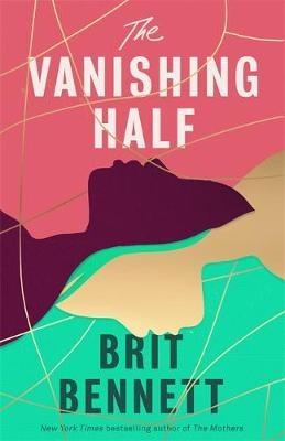 The Vanishing Half ; Sunday Times Bestseller