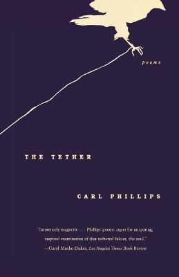 The Tether ; Poems