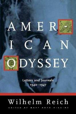 American Odyssey ; Letters & Journals, 1940-1947