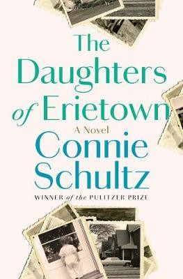 The Daughters of Erietown ; A Novel