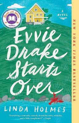 Evvie Drake Starts Over ; A Novel