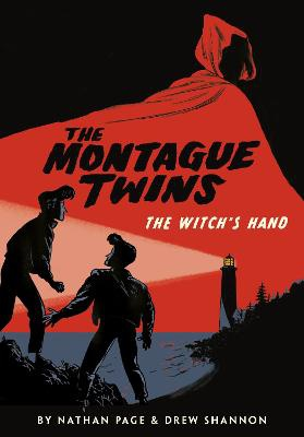 Montague Twins: The Witch's Hand