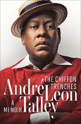 The Chiffon Trenches ; A Memoir