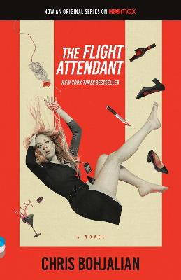 The Flight Attendant (Television Tie-In Edition) ; A Novel