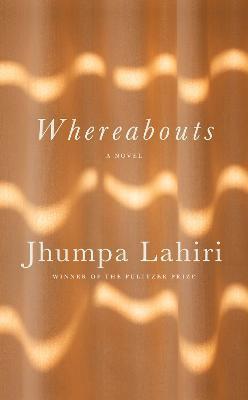 Whereabouts ; A novel
