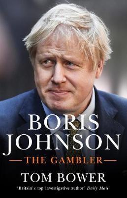 Boris Johnson ; The Gambler