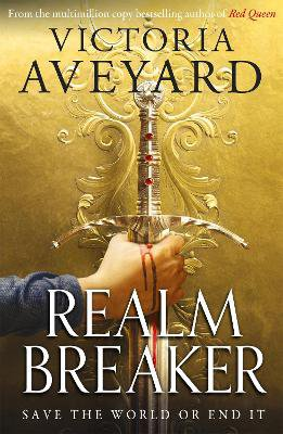 Realm Breaker ; From the author of the multimillion copy bestselling Red Queen series