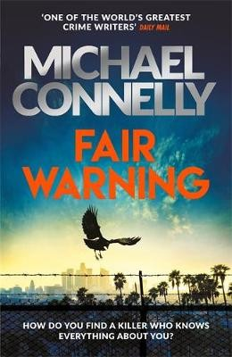Fair Warning ; The Instant Number One Bestselling Thriller