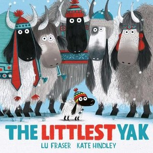 The Littlest Yak ; The perfect book to snuggle up with at home!