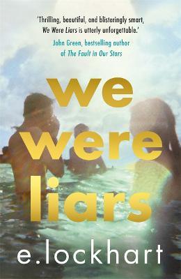 We Were Liars ; Winner of the YA Goodreads Choice Award