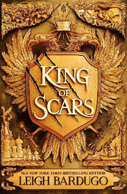 King of Scars ; return to the epic fantasy world of the Grishaverse, where magic and science collide