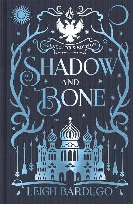 Shadow and Bone ; Book 1 Collector's Edition