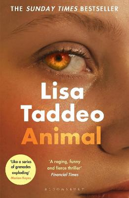 Animal ; The first novel from the author of Three Women
