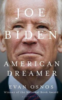 Joe Biden ; American Dreamer