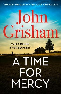 A Time for Mercy ; John Grisham's Latest No. 1 Bestseller