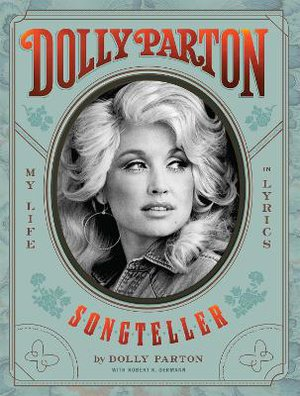 Dolly Parton, Songteller ; My Life in Lyrics