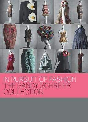 In Pursuit of Fashion - The Sandy Schreier Collection