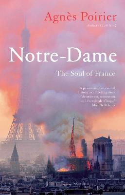 Notre-Dame ; The Soul of France